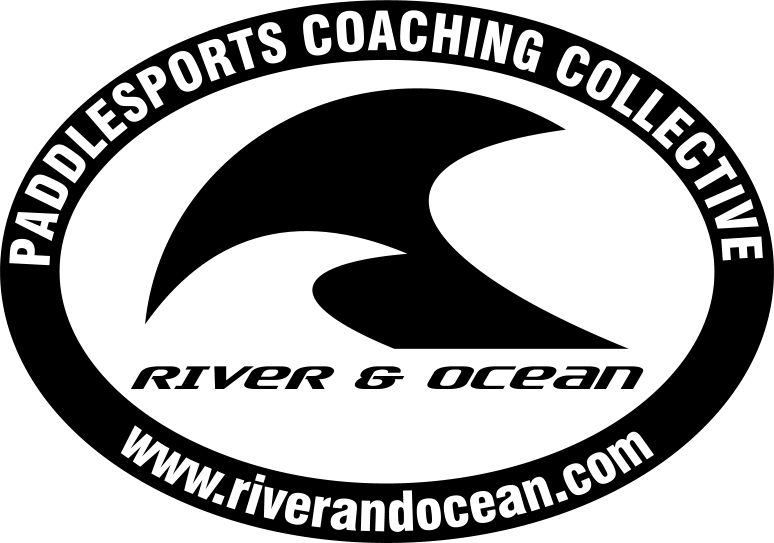 River & Ocean – A Paddlesports Coaching Collective